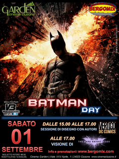 BERGOMIX La Manifestazione Bergamasca del Fumetto: BATMAN DAY SABATO 01 SETTEMBRE